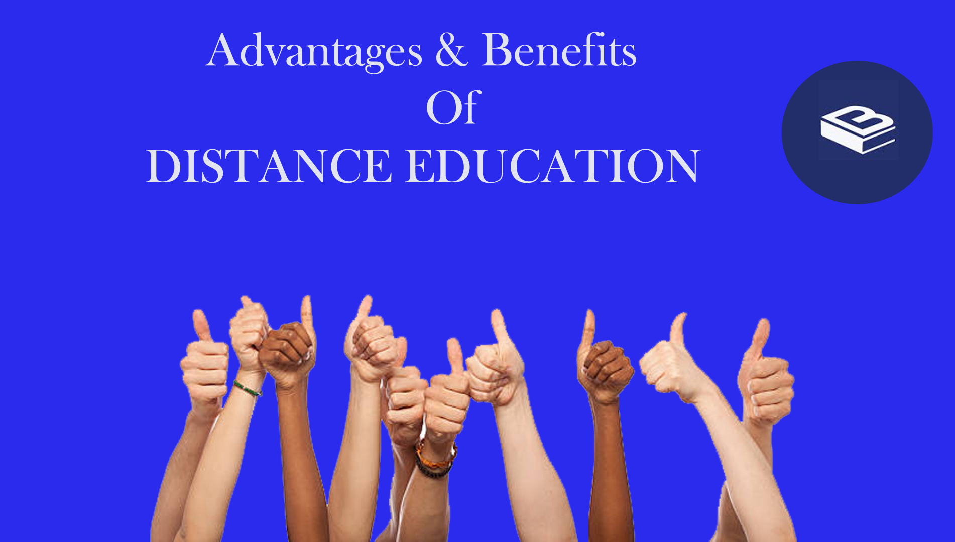 Advantages And Benefits Of Distance Learning