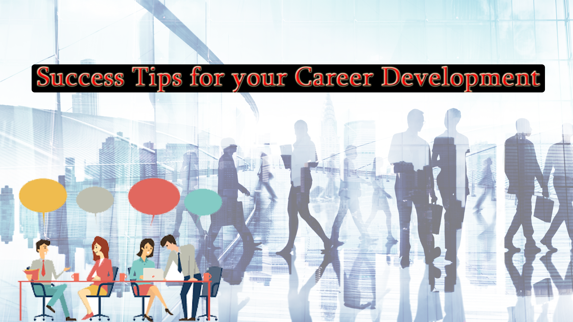 Success Tips for your Career Development