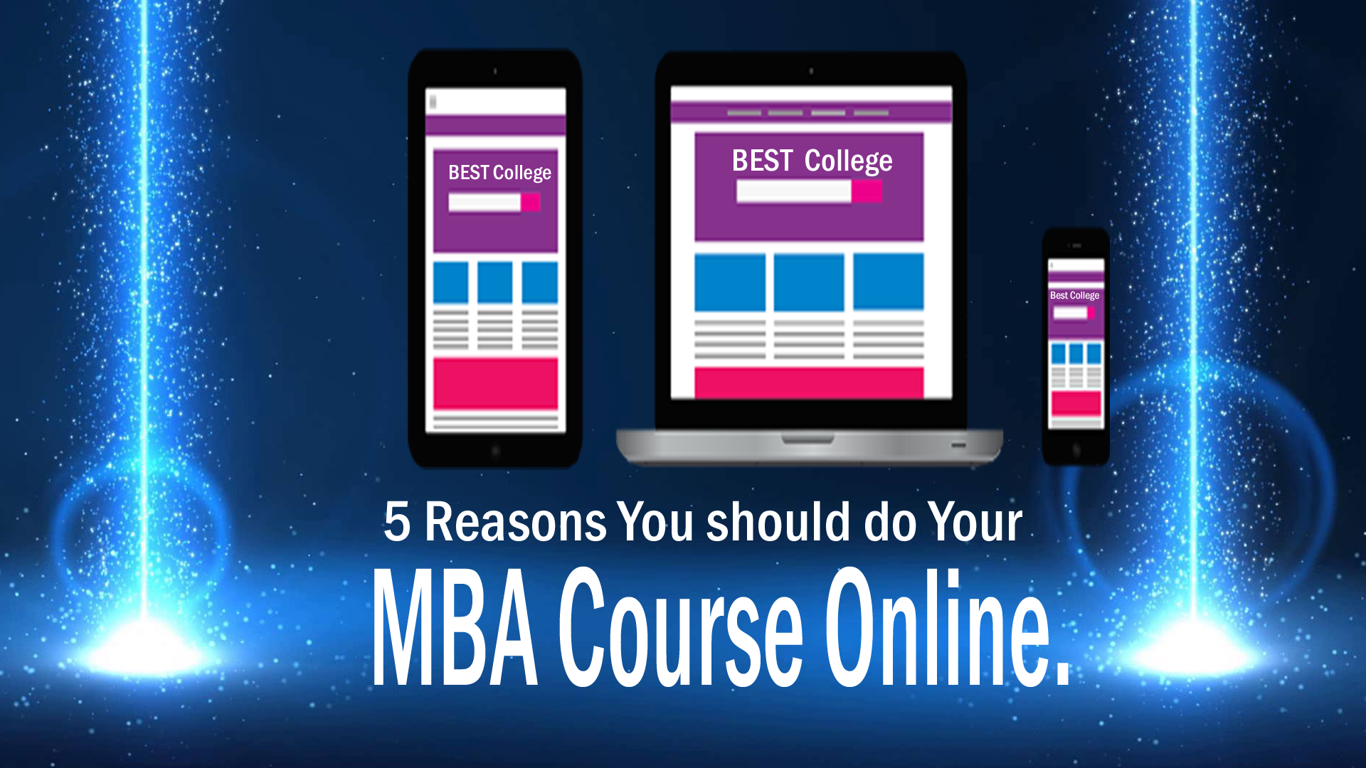 5 Reasons You Should Do Your MBA Courses Online.